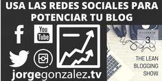 """""""Usa las Redes Sociales para potenciar tu Blog"""" [Entrevista de Alejandro Caballero]"""