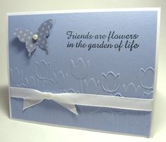 stamping up north: Friends are flowers.....
