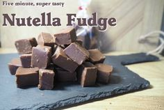Five minute, super tasty Nutella Fudge recipe....