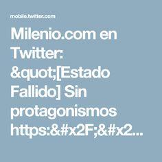 """Milenio.com en Twitter: """"[Estado Fallido] Sin protagonismos https://t.co/GDIKOVsrfP  Escribe @SusanaMoscatel https://t.co/l63z28GHcy"""""""
