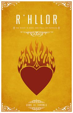R'hllor Sigil – Flaming Heart Motto – The Night Is Dark And Full Of Terrors