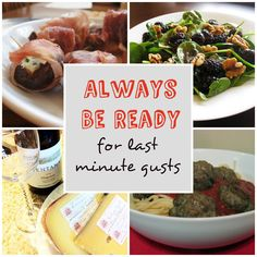 Easy tips to be ready for last minute guests