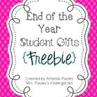 Looking for quick, fun and easy gift idea for your students for the end of the year?  This is it!  Included in this freebie you will find  ~tags th...