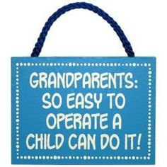 Operate Grandparents Sign - Funny Gift for Grandpa  $9.99
