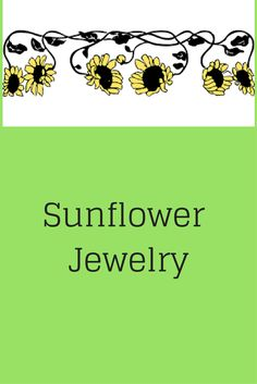 Sunflower jewelry really makes a statement! This board showcases beautiful gold, silver and costume. #sunflower #jewelry