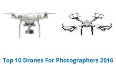 10 Best Drones For Photographers 2016