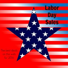 Here's a comprehensive list of the best Labor Day sales for 2016. Happy shopping1