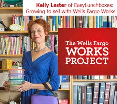 A business boost thanks to The Wells Fargo Works Project — Kelly Lester Show And Tell, Wells, Best Brand, It Works, Things To Sell, Business, Store, Business Illustration, Nailed It