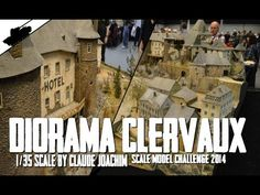 Most Epic and Biggest Diorama Ever ! - Clervaux 1/35 scale By Claude Joachim. - YouTube