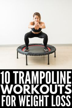 Get Fit at Home: 10 Trampoline Workouts For Weight Loss