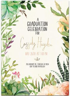 Showcase your favorite graduation photo on this succulent border graduation party invitation and graduation announcement in one. This design will be professionally personalized for you. College Graduation Announcements, Graduation Quotes, Graduation Celebration, Graduation Party Invitations, Graduation Party Decor, Grad Parties, Invites, Invitation Ideas, Grad Party Decorations