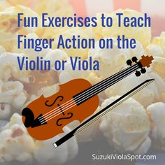Violin: Fun exercises to teach finger action on the violin or viola.