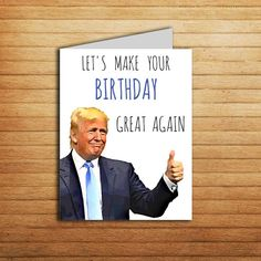 Donald Trump Card Birthday For Boyfriend Gift Printable Funny 30th Him Her Political Pop Culture