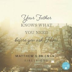 Matthew 6:88~Ask