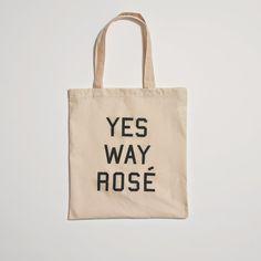 Yes Way, Rosé