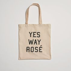 A CUP OF JO: Yes Way, Rosé