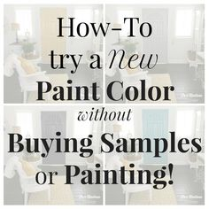 How To Try A Paint Color Without Painting Or Buying Samples