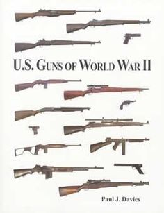 U.S. Guns of World War II