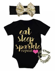 92f454240 2 Pc Black and Gold Glitter Eat Sleep Sparkle Baby Girl Outfit #GlitterGirl Baby  Girl