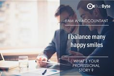 I AM AN ACCOUNTANT  I balance many happy smile Join www.buzbyte.com/. Share your professional story with #buzbyte #joinbuzbyte, #buzbyte, #Yourprofessionalstory, #buzbyteteam Video Resume, My Balance, Happy Smile, Accounting, Join