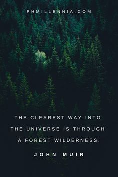 199 Quotes on Nature to Inspire a Lifelong Love for the Great Outdoors | phmillennia.com