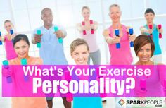 Do You Know What Your Exercise Personality Is? via @SparkPeople