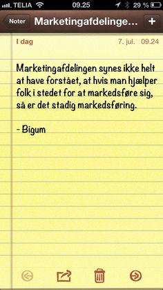 Marketingafdelingen synes ikke helt at have forstået, at hvis... (Dagens citat af @Thomas Bigum)