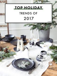 The top holiday trends of 2017, according to Pinterest.