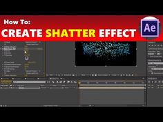 How To: Create a Shatter Effect in Adobe After Effects - YouTube