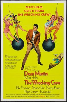 """""""The Wrecking Crew"""" directed by Phil Karlson. Starring Dean Martin as Matt Helm with Elke Sommer, Sharon Tate and Nancy Kwan. The last of four Matt Helm movies. Old Movie Posters, Cinema Posters, Movie Poster Art, Dean Martin, Martin King, 1969 Movie, Film Movie, Lee Movie, Comedy Movies"""