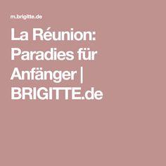 La Réunion: Paradies für Anfänger   BRIGITTE.de