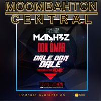 MAAH3Z X Don Omar - Dale Don Dale  on Moombahton central by Moombahton Central on SoundCloud
