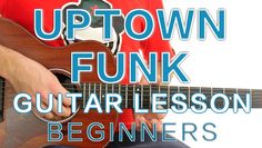 ► Uptown Funk - Mark Ronson ft. Bruno Mars - Guitar Lesson (Beginners) ✎...