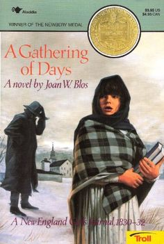 A Gathering of Days by Joan W. Blos. One of my favorite books.