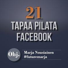21 tapaa pilata Facebook