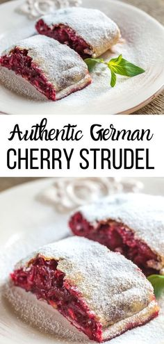 How to make the best traditional Cherry Strudel | This easy authentic German / Austrian Sour Cherry Strudel recipe is a keeper! A tart cherry filling in a crisp Easy Summer Desserts, Fun Desserts, Summer Recipes, Austrian Recipes, German Recipes, German Strudel Recipe, Cherry Strudel Recipes, Cherry Tart, Sour Cherry
