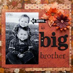 Big Brother scrapbook layout.