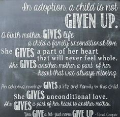 """Never use the words """"give up"""" for adoption, because that's not what happens."""