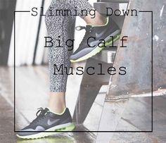 How to Slim Down Calves Easily