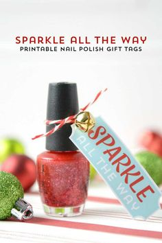 Free Printable Nail Polish Gift Tags ...cute and simple gift idea!