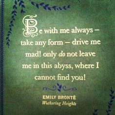 Wuthering Heights. My favorite ever.