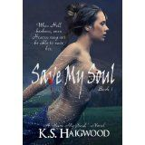 Save My Soul (Kindle Edition)By K. S. Haigwood