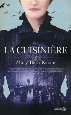 Buy La Cuisinière by Françoise PERTAT, Mary Beth KEANE and Read this Book on Kobo's Free Apps. Discover Kobo's Vast Collection of Ebooks and Audiobooks Today - Over 4 Million Titles! Reading Time, Free Reading, Thriller, Book 1, This Book, Film Science Fiction, Elle Kennedy, Little Library, Lus