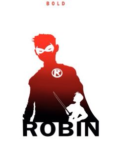 Robin - Bold by Steve Garcia