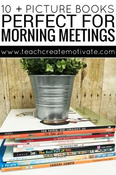 10 picture books perfect for morning meetings and social and emotional learning!