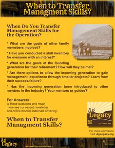 When to Transfer Management Skills? #AGLEGACY.org #FarmSuccession  FOR ANSWERS: to these questions and much more see our recent newsletter and online module covering: When Do You Transfer Management Skills for the Operation? at AGLEGACY.org