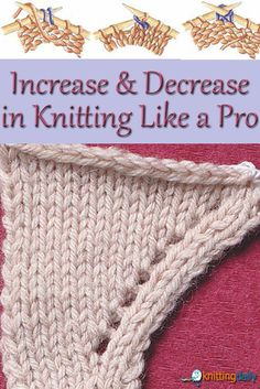 Knitting Patterns You Have to Knit Learn how to increase and decrease in like a pro in this handy, FREE guide!Learn how to increase and decrease in like a pro in this handy, FREE guide! Knitting Daily, Knitting Basics, Knitting Help, Knitting Stiches, Vogue Knitting, Knitting For Beginners, Loom Knitting, Knitting Patterns Free, Knitting Projects