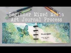 BEGINNERS ART JOURNAL PROCESS- How to Break a Blank Page?- Mixed Media Art Journaling Page tutorial - YouTube