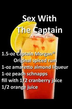 Sex With The Captain Cocktail Liquor Drinks, Cocktail Drinks, Cocktail Recipes, Bourbon Drinks, Refreshing Drinks, Yummy Drinks, Healthy Drinks, Alcholic Drinks, Names Of Alcoholic Drinks
