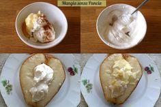 Pere ripiene sfiziose, ricetta leggera, Mangia senza Pancia